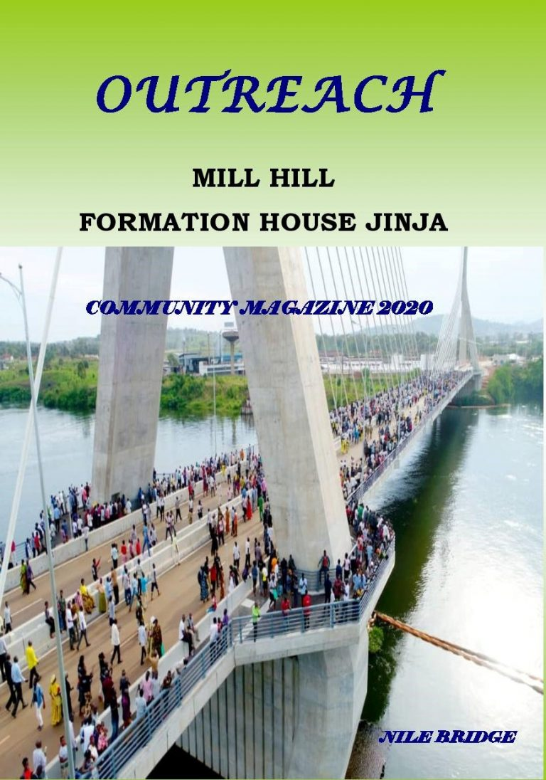 Mill Hill Missionary Formation Jinja, Uganda: Outreach Magazine